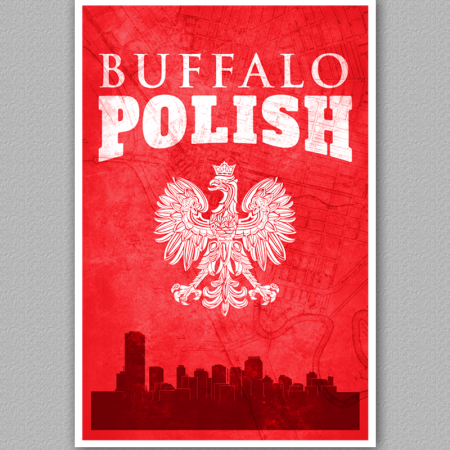 A poster of the buffalo skyline, reading Buffalo Polish.